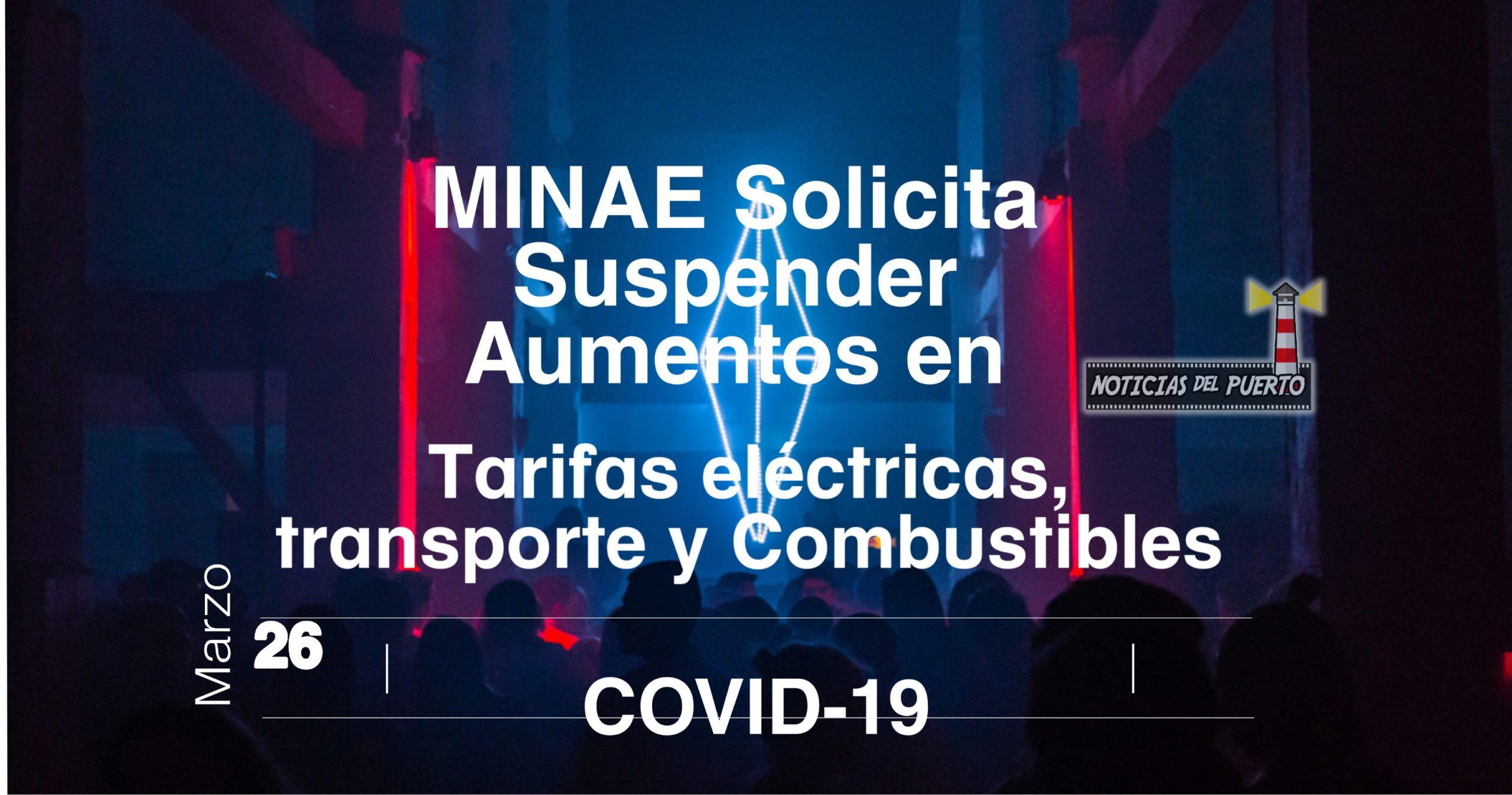 Photo of MINAE solicita suspender solicitudes de aumento de tarifas eléctricas,  transporte y suministro de combustibles